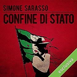 Confine di stato (La trilogia sporca dell'Italia 1)