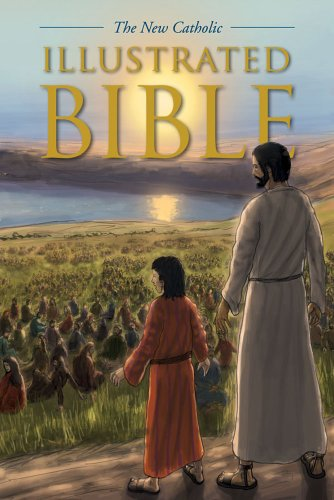 The New Catholic Illustrated Bible (Read Bible And Catechism In A Year)