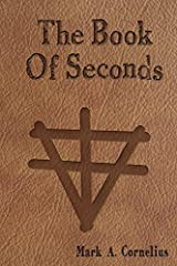 The Book Of Seconds (The Ruach Saga) Paperback