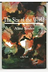 The Shape of the Heart: The Size of the World Paperback