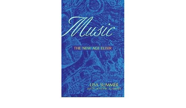 Music: The New Age Elixir: Amazon.es: Lisa Summer, Joseph ...