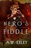 Nero's Fiddle (The Artifact Hunters) (Volume 3)