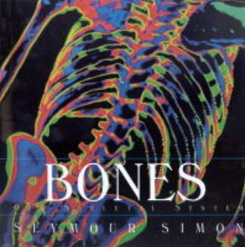Bones: Our Skeletal System (Better Bones)