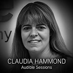 FREE: Audible Sessions with Claudia Hammond