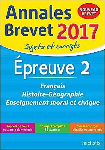 Annales Brevet 2017 Français, histoire et géographie, enseignement moral et civique 3e Annales du Brevet: Amazon.es: Brigitte Réauté, Michèle Laskar, ...