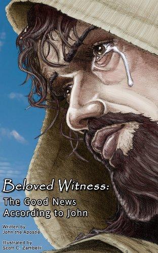 Beloved Witness: The Good News According to John por Scott Zambelli