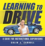 Learning to Drive, Colin J. Carroll, 1466998792