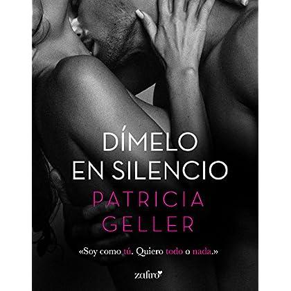 Dímelo en silencio (Volumen independiente) (Spanish Edition)