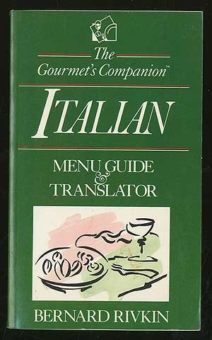 The Gourmet's Companion, Italian: Menu Guide & Translator by Wiley