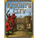 A Knight's City: With Amazing Pop-Ups and an Interactive Tour of Life in a Medieval City!
