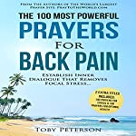 The 100 Most Powerful Prayers for Back Pain | Toby Peterson