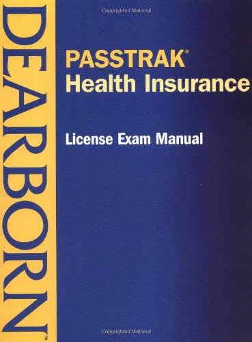 Download PASSTRAK Health Insurance License Exam Manual (Passtrak (Unnumbered)) Pdf