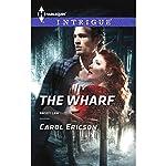The Wharf | Carol Ericson