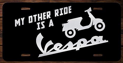My otros Ride es una Vespa mueble frontal License Plate Tag kce059