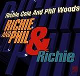 Richie & Phil & Richie