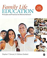 Family Life Education: Principles and Practices for Effective Outreach (NULL)