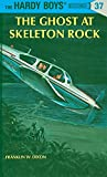 The Ghost at Skeleton Rock (Hardy Boys (Hardcover))