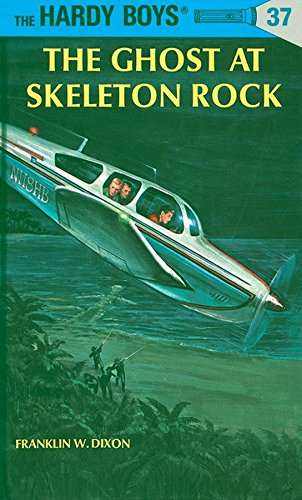 (The Ghost at Skeleton Rock (Hardy Boys, Book)