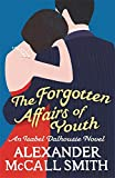 The Forgotten Affairs Of Youth (Isabel Dalhousie 8)