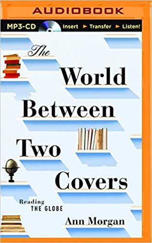 World Between Two Covers, The: Ann Morgan: 0889290292612: Amazon com