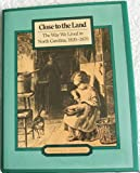 Close to the Land, Thomas H. Clayton, 0807815519
