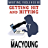 Writing Violence III: Getting Hit and Hitting