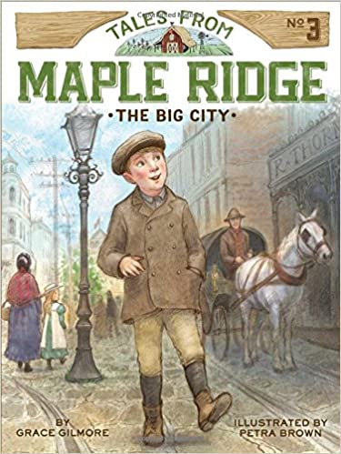 The Big City (Tales from Maple Ridge)