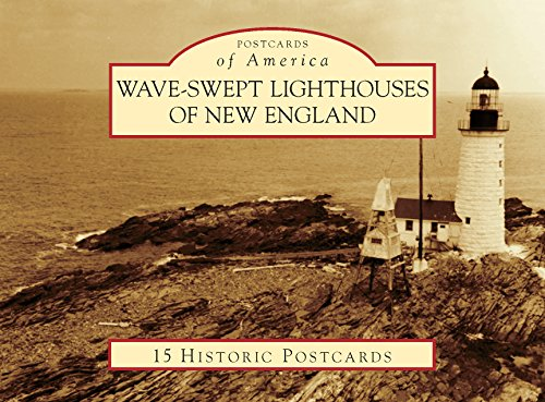 - Wave-Swept Lighthouses of New England (Postcards of America)