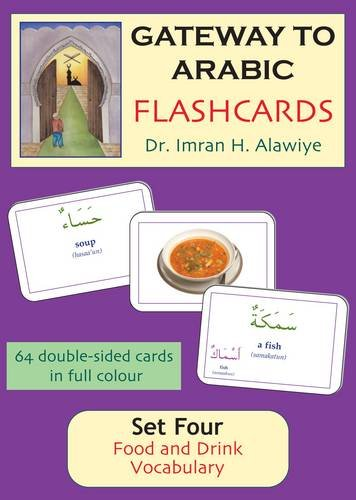 Gateway to Arabic Flashcards Set Four: Food and Drink Vocabulary (English and Arabic Edition)