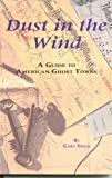 download ebook dust in the wind: a guide to american ghost towns pdf epub