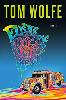 The Electric Kool-Aid Acid Test by [Wolfe, Tom]