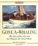 Gone A-Whaling, Jim Murphy, 0395698472