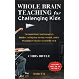 Whole Brain Teaching for Challenging Kids (and the rest of your class, too!)