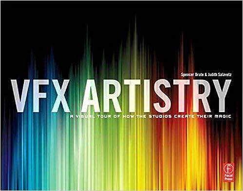 Amazon com: VFX Artistry: A Visual Tour of How the Studios