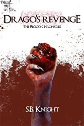 Drago's Revenge - Book Two (The Blood Chronicles 2)