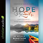 Hope Prevails: Insights from a Doctor's Personal Journey through Depression | Dr. Michelle Bengtson