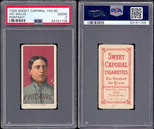 (1909 t206 tobacco (baseball) card#502-psa vic willis portrait - psa of the Pittsburgh Pirates Grade Good)