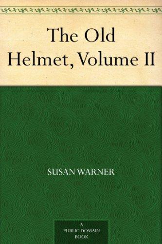 The Old Helmet, Volume II (Domain 2 Helmet)