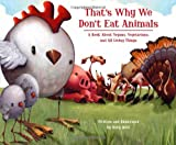 That's Why We Don't Eat Animals, Ruby Roth, 1556437854
