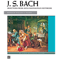 Bach -- Selections from Anna Magdalena's Notebook (Alfred Masterwork Edition) book cover