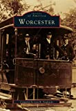Worcester (Images of America)