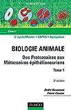 Des protozoaires aux métazoaires épithélioneuriens-Tome 1 - Tome 1-3ème édition (Sciences Sup)