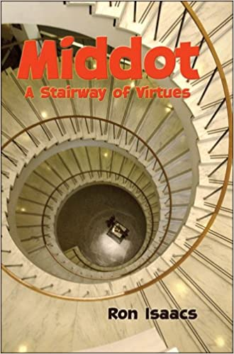 Middot  A Stairway of Virtues  Rabbi Ron Isaacs  9781891662713  Amazon com   Books. Middot  A Stairway of Virtues  Rabbi Ron Isaacs  9781891662713