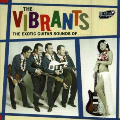 Exotic Guitar Sounds of the Vibrants
