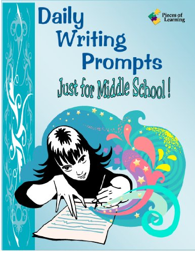 Daily Writing Prompts Just for Middle School