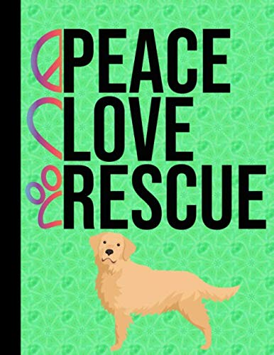 Peace-Love-Rescue-Sketchbook-85-x-11-Blank-Paper-100-Pages-Notebook-For-Drawing-Art-Journal-Golden-Retriever-Rescue-Dog-Green-Cover
