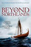 img - for Beyond the Northlands: Viking Voyages and the Old Norse Sagas book / textbook / text book