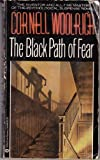 The Black Path of Fear by Cornell Woolrich front cover