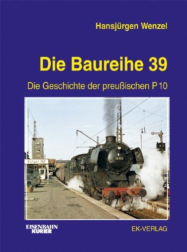 Die Baureihe 39
