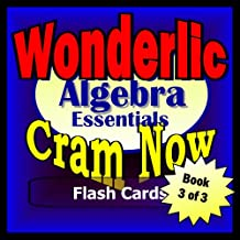 Wonderlic Prep Test ALGEBRA REVIEW Flash Cards--CRAM NOW!--Wonderlic Exam Review Book & Study Guide (Wonderlic Cram Now! 3)